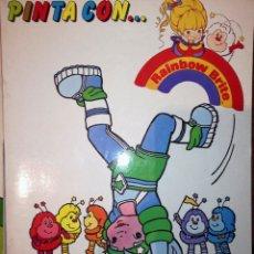 Tebeos: PINTA CON...RAINBOW BRITE 5 FASCÍCULOS DE GAMA 1985 PARA COLOREAR NUEVO. Lote 147436834