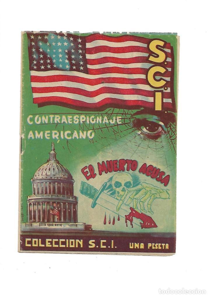 Tebeos: S.C.I. Contraespionaje Americano Año 1954 Colección Completa son 26 Tebeos Originales nunca vista - Foto 6 - 147229250