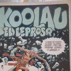 Tebeos: KOOLAU, EL LEPROSO. CARLOS GIMÉNEZ 1980 (1ª EDICIÓN). PAPEL VIVO - EDICIONES LA TORRE. Lote 137231738