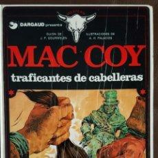 Tebeos: MAC COY - TRAFICANTES DE CABELLERAS, Nº 7, GRIJALBO/ DRAGAUD. Lote 155566038