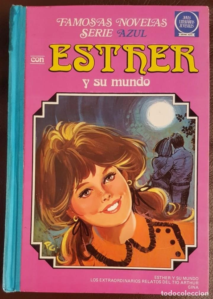 FAMOSAS NOVELAS SERIE AZUL ESTHER -TOMO 7- 1ª EDICIÓN (1983) JOYAS LITERARIAS JUVENILES, BRUGUERA (Tebeos y Comics - Tebeos Colecciones y Lotes Avanzados)