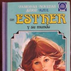 Tebeos: FAMOSAS NOVELAS SERIE AZUL ESTHER Y SU MUNDO -TOMO 3- (1981) JOYAS LITERARIAS JUVENILES, BRUGUERA. Lote 159838254