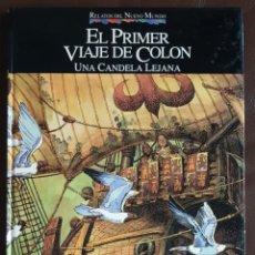 Tebeos: RELATOS DEL NUEVO MUNDO - EL PRIMER VIAJE DE COLON (1992),QUINTO CENTENARIO, VER FOTOS Y DESCRIPCIÓN. Lote 167516832