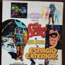 Tebeos: THE SPIRIT. ESPACIO EXTERIOR - TOUTAIN EDITOR (1981) - VER DESCRIPCIÓN Y FOTOS. Lote 167782844