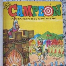 Tebeos: TOMO.EL CAMPEÓN. LA REVISTA DEL OPTIMISMO.1 AL 32 1960.ALMANAQUE EXTRA DE VERANO Y DE NAVIDAD 1961. Lote 172772882