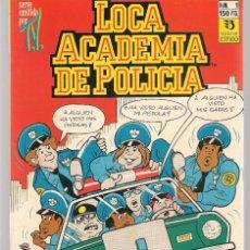 Tebeos: LOCA ACADEMIA DE POLICÍA. 6 NROS. ¡¡COLECCIÓN COMPLETA!!. EDICIONES ZINCO. (RF.MA) C/3. Lote 180116263