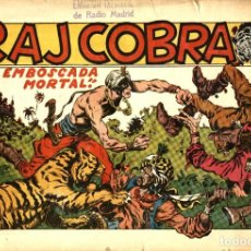 Tebeos: RAJ COBRA (ANGEL NIETO, 1945) DE JOSÉ LAFFOND Y VIGIL. COMPLETA: 3 EJEMPLARES. 22 X 32 CMS. DIFICIL.. Lote 186403168