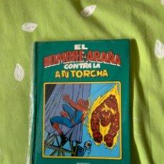 Tebeos: EL HOMBRE ARAÑA CONTRA LA ANTORCHA HUMANA MONTENA. Lote 187306365