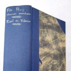 Tebeos: FITZ ROY, NUEVAS AVENTURAS Y RAÜL DE VELASCO EL PEQUEÑO LEGIONARIO COMPLETAS. Lote 188778333