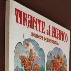 Tebeos: TIRANTE EL BLANCO - JOANOT MARTORELL - 1ª EDICIÓN - BRUGUERA - ABRIL 1982 - VER FOTOS Y DESCRIPCIÓN. Lote 192653393