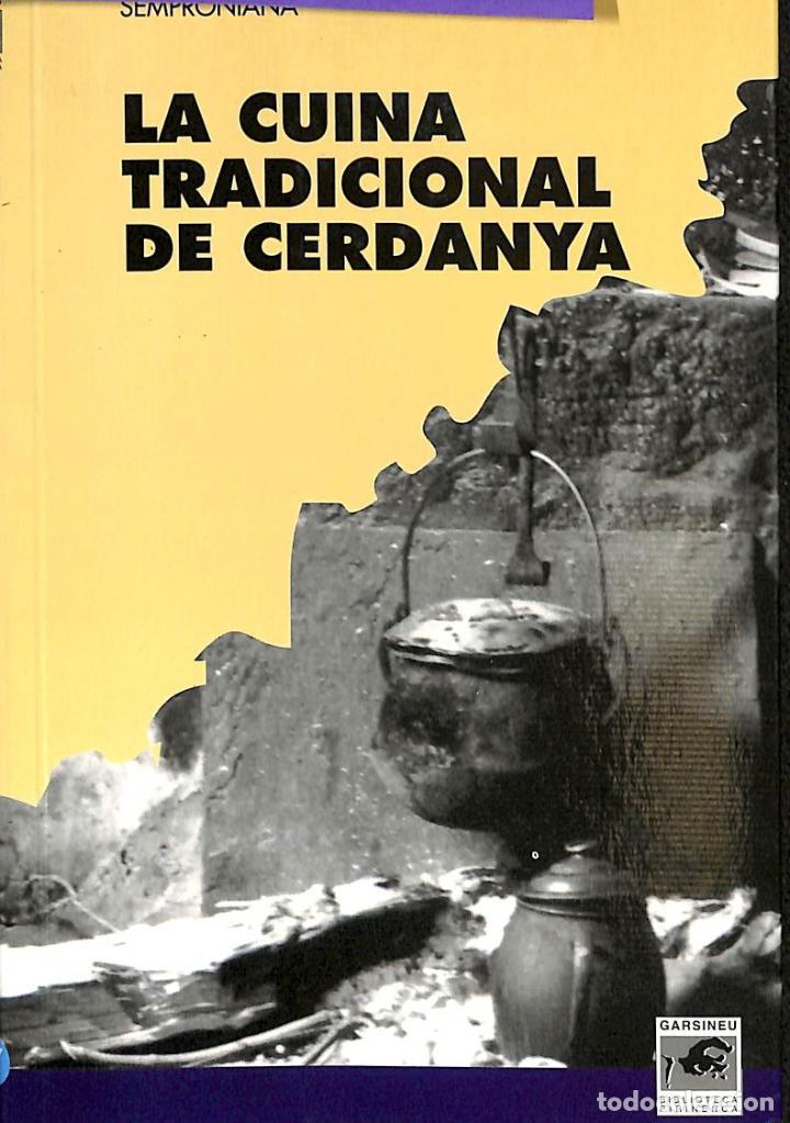 LA CUINA TRADICIONAL DE CERDANYA (CATALÁN) (Tebeos y Comics - Tebeos Colecciones y Lotes Avanzados)