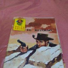Tebeos: PIELES ROJAS, EL RETORNO. Lote 194936050