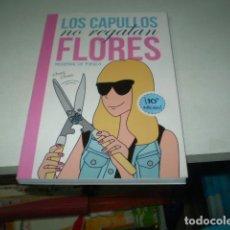 Tebeos: LOS CAPULLOS NO REGALAN FLORES. Lote 195184760