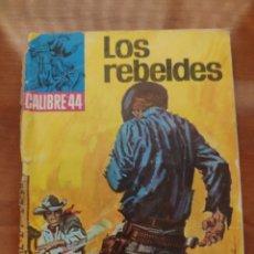 BDs: CALIBRE 44: LOS REBELDES (N° 21). Lote 210392576
