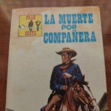 BDs: GRAN OESTE: LA MUERTE POR COMPAÑERA (N° 282). Lote 210395463