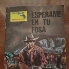 BDs: SHERIFF: ESPÉRAME EN TU FOSA. Lote 210395692