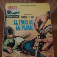 BDs: OESTE PISTOLEROS: EL PAGO ES EN PLOMO (N° 107). Lote 210399026