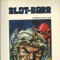 Tebeos: SLOT-BARR COMPLETA 2 EJEMPLARES EDICIONES B.O. Lote 228012090