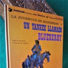 Tebeos: TENIENTE BLUEBERRY, Nº 13 - LA JUVENTUD DE BLUEBERRY: UN YANKEE LLAMADO BLUEBERRY (2) - EXCELENTE. Lote 232922520