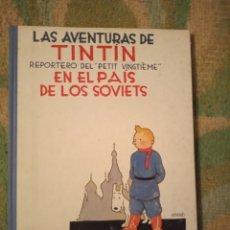 Tebeos: TINTIN EN EL PAÍS DE LOS SOVIETS PRIMERA EDICIÓN. Lote 237000090