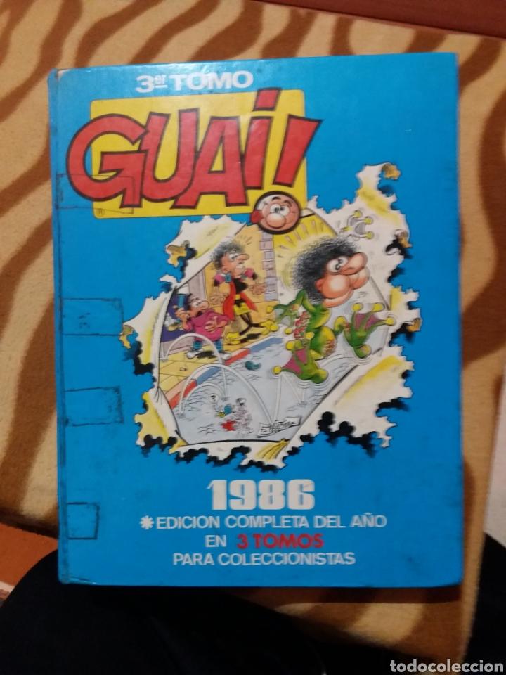 3ER TOMO TEBEO GUAI EDICIÓN DEL 86 PARA COLECCIONISTA (Tebeos y Comics - Tebeos Colecciones y Lotes Avanzados)