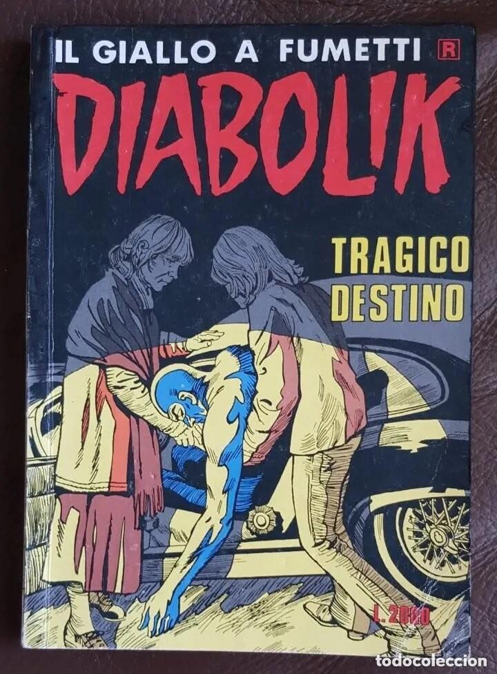 DIABOLIK, Nº 346: TRAGICO DESTINO - VOLUMEN DE 130 PAGINAS - EN ITALIANO (Tebeos y Comics - Tebeos Colecciones y Lotes Avanzados)