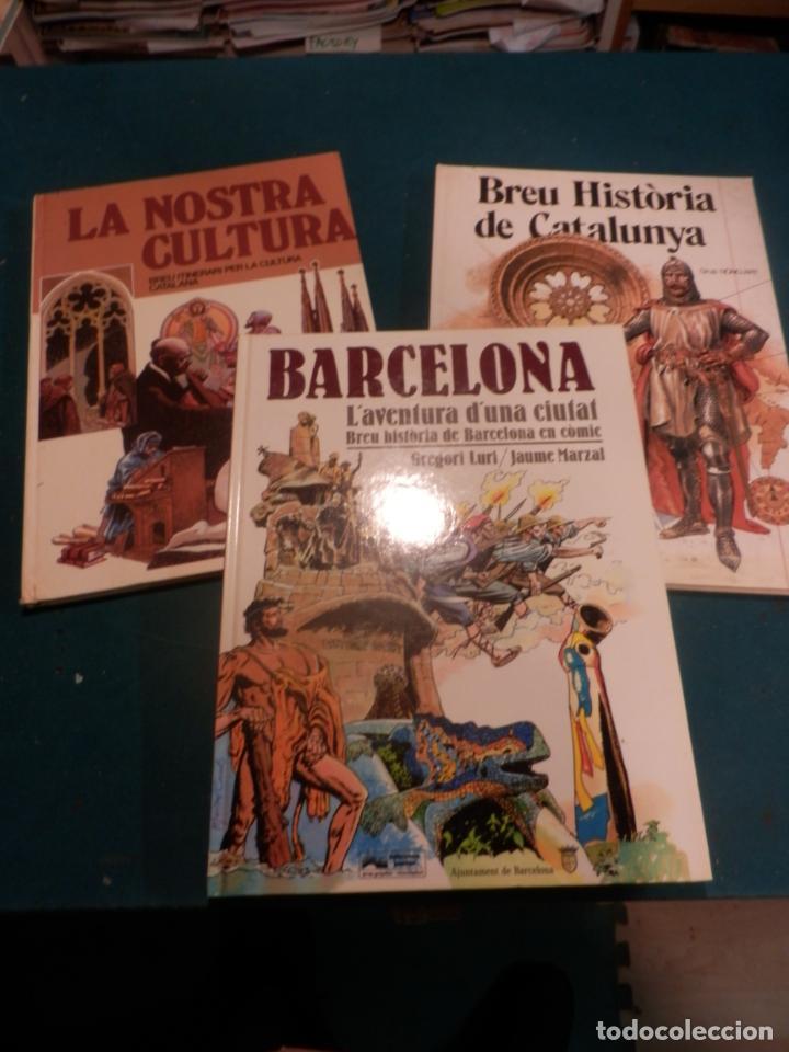 BARCELONA, L'AVENTURA... + BREU HISTÒRIA DE CATALUNYA + LA NOSTRA CULTURA - LOTE 3 CÓMICS EN CATALÀ (Tebeos y Comics - Tebeos Pequeños Lotes de Conjunto)