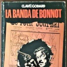 Tebeos: LA BANDA DE BONNOT - CLAVÉ / GODARD - COLECCIÓN VILÁN Nº 2 (1980). Lote 262693855