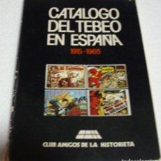 Tebeos: CATALOGO DEL TEBEO EN ESPAÑA 1915-1965-C.A.H. IMPORTANTE LEER DESCRIPCIÓN. Lote 262713970