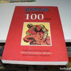 Tebeos: TEBEOS LOS PRIMEROS 100 AÑOS. Lote 277726858