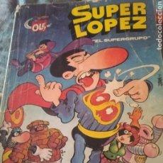 Tebeos: SUPER LOPEZ. Lote 289706278