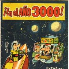 Tebeos y Cómics Extras: EXTRA DEL DDT EN EL AÑO 3000 - BRUGUERA 1958. Lote 26545339