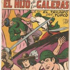 Tebeos y Cómics Extras: EL HIJO DE LAS GALERAS, AÑO 1.950. Nº 10. ORIGINAL DIBUJANTE M. GAGO. EDITORIAL GARGA.. Lote 73634163