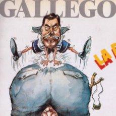 Tebeos y Cómics Extras: TOMO TIRAS COMICAS, GALLEGO Y REY. Lote 96632099