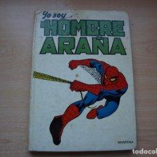 Tebeos y Cómics Extras: YO SOY EL HOMBRE ARAÑA - TAPA DURA - 192 PAGINAS - AÑO 1980 - MONTENA. Lote 103138723
