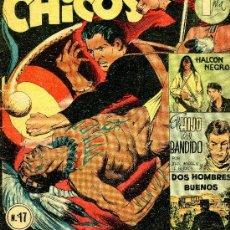 Tebeos: CHICOS Nº17 (DOS HOMBRES BUENOS, COELHO, BIELSA, BLANES...). Lote 37539738