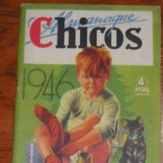 Tebeos: CHICOS ALMANAQUE 1946.. Lote 40961087