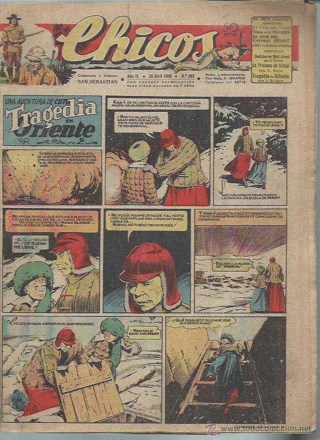 TEBEO CHICOS AÑO IX 28 ABRIL 1946 Nº 383, UNA AVENTURA DE CUTO TRAGEDIA EN ORIENTE (Tebeos y Comics - Consuelo Gil)