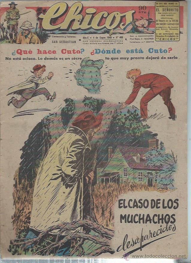 TEBEO CHICOS AÑO X 4 ENERO 1948 Nº 468, QUÉ HACE CUTO, DÓNDE ESTÁ CUTO (Tebeos y Comics - Consuelo Gil)