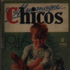 Giornalini: ALMANAQUE CHICOS 1946, EDITORIAL CONSUELO GIL GASTOS DE ENVIO GRATIS. Lote 56220160