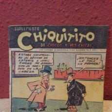 Tebeos: TEBEO SUPLEMENTO CHIQUITITO DE CHICOS Y MIS CHICAS - TALLERES OFFSET AÑOS 40. Lote 57519603