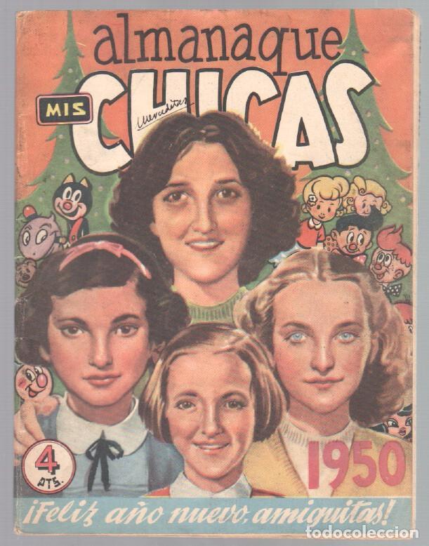 ALMANAQUE MIS CHICAS PARA 1950 ORIGINAL - MUY BIEN CONSERVADO (Tebeos y Comics - Consuelo Gil)