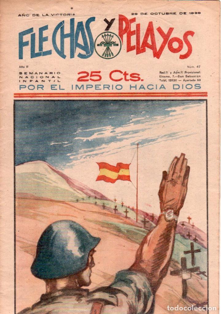 FLECHAS Y PELAYOS ORIGINAL Nº 47- OCTUBRE 1939 - MUY BUENA CONSERVACION (Tebeos y Comics - Consuelo Gil)