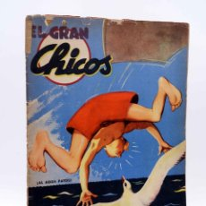 Tebeos: EL GRAN CHICOS 20. (VVAA) CHICOS /GILSA, 1947. Lote 139513984