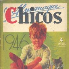 Tebeos: ALMANAQUE CHICOS 1946 (FREIXAS, OPISSO, JESÚS BLASCO, CUTO, NADAL.... Lote 140042702