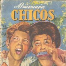 Tebeos: ALMANAQUE CHICOS 1944 (BLASCO, FREIXAS, PUIGMIQUEL, PENA Y OTROS GRANDES DEL TEBEO ESPAÑOL) . Lote 140043366