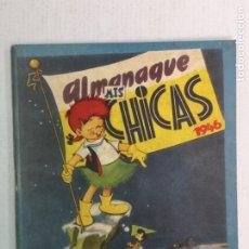 Tebeos: MIS CHICAS ALMANAQUE 1946 CON RECORTABLE DE ANITA Y CUTO. Lote 181897643