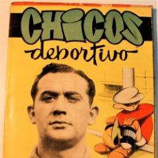 Giornalini: CHICOS DEPORTIVO, EDITORIAL CONSUELO GIL 1948, NUMERO 67 (RESERVADO A MARIA). Lote 237211920