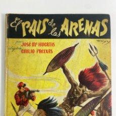 Tebeos: L-5562. EL PAIS DE LAS ARENAS, JOSE Mª HUERTAS, EMILIO FREIXAS. EDICIONES GILSA.. Lote 251996995
