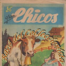 Tebeos: EL GRAN CHICOS N. 11,CONSUELO GIL, ORIGINAL, 1946. Lote 269389073